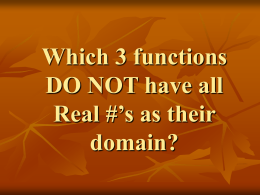 Which 3 functions DO NOT have the Real #`s as their