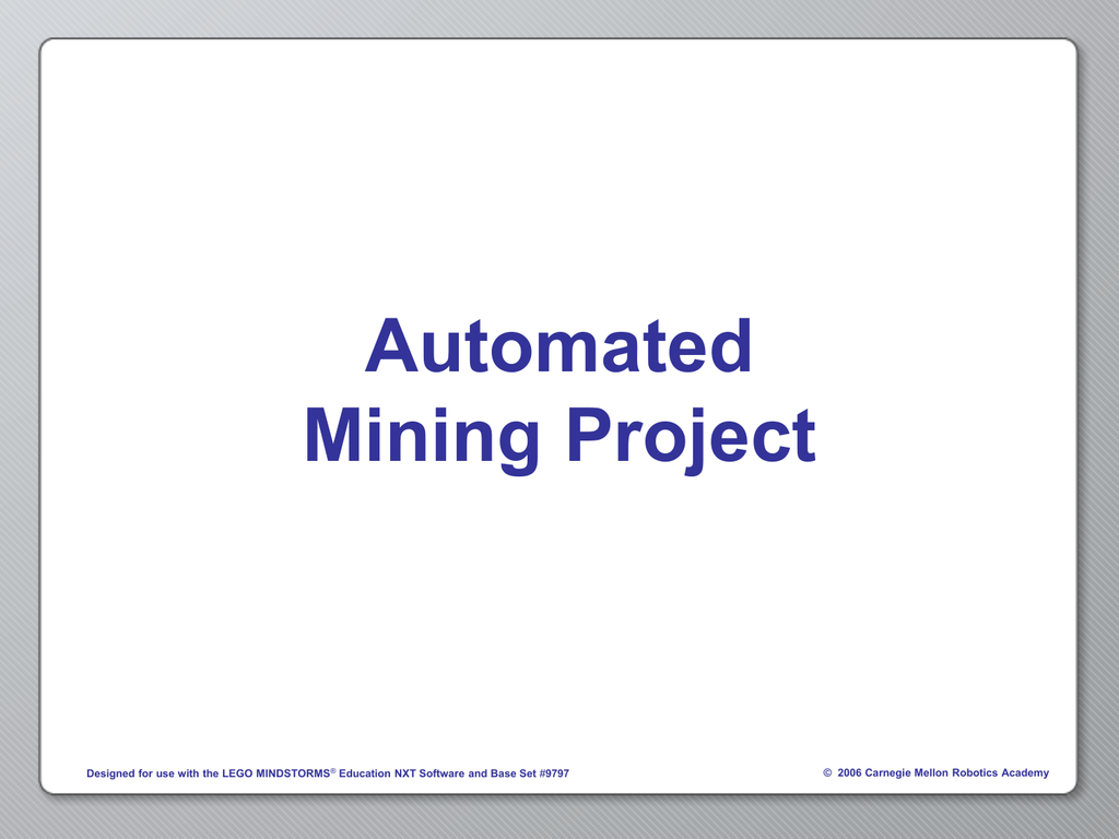 Automated Mining