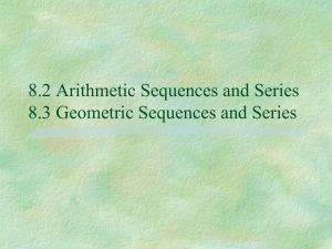 8.2 Arithmetic Sequences and Series 8.3