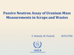 Passive Neutron Assay of Uranium Mass Measurement in Scrap and