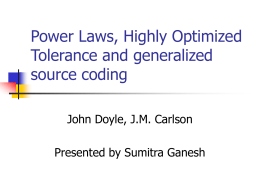 Power Laws, Highly Optimized Tolerance and generalized source