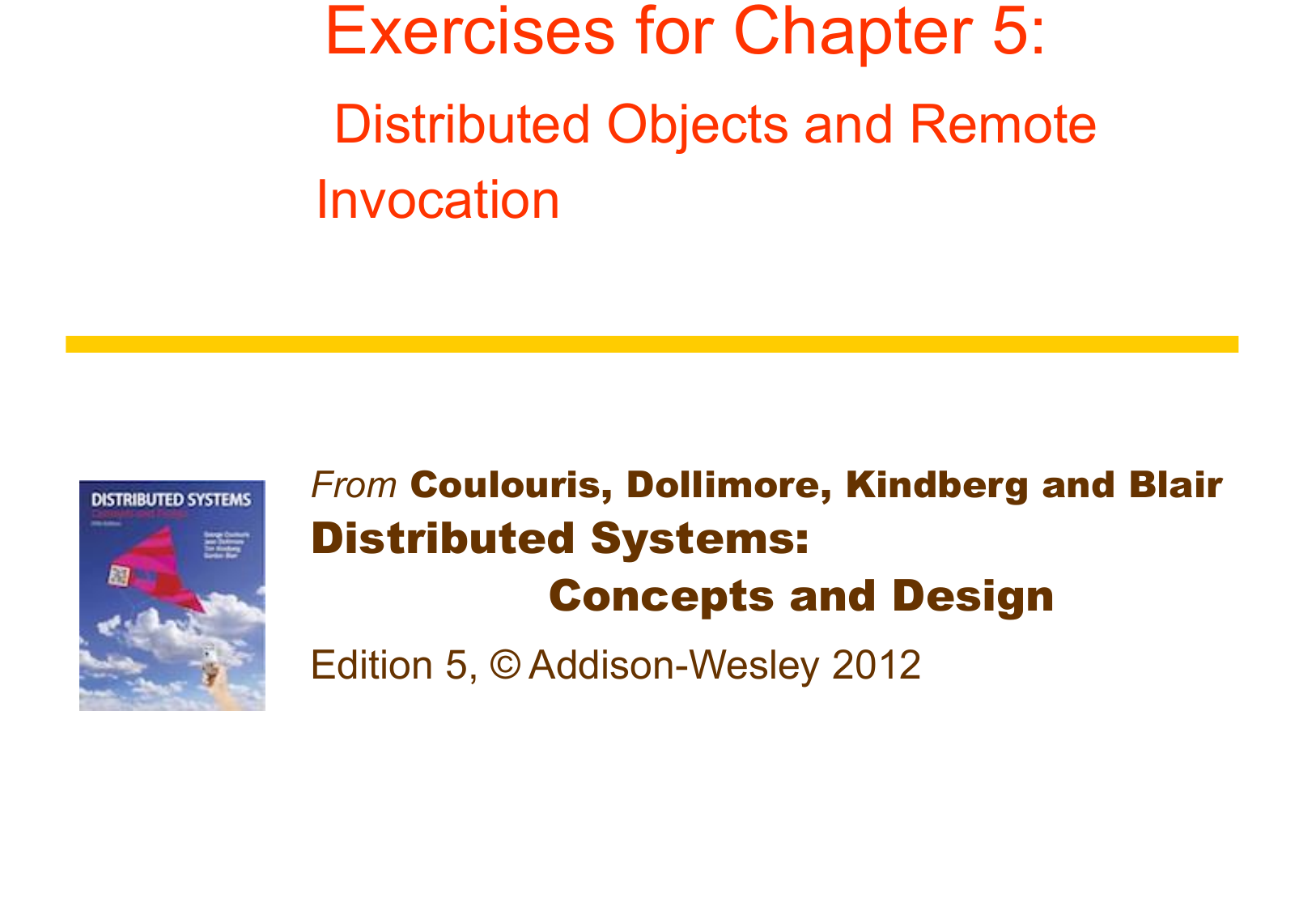 Exercises For Chapter 5 Distributed Systems Concepts