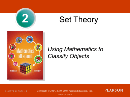Chapter 2: Set Theory: Using Mathematics to Classify Objects