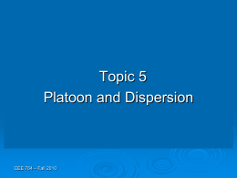 Topic 5 - Platoon Dispersion