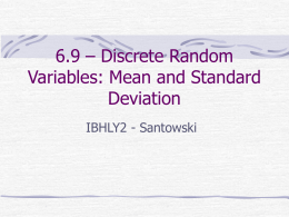 6.9 – Discrete Random Variables: Mean and Standard Deviation