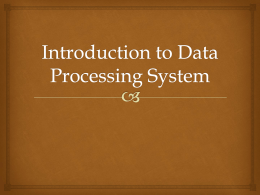 Introduction to Data Processing System