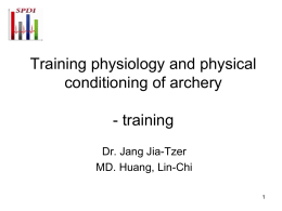 Training physiology and physical conditioning of archery