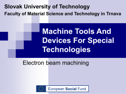Material processing by electron beam