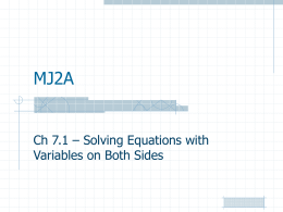 MJ2A - Ch 7.1 Solving Equations w Variables on Both Sides