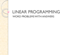 LINEAR PROGRAMMING Word Problems with