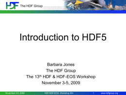 HDF5-intro - HDF-EOS Tools and Information Center