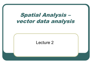 Spatial analysis – vector analysis