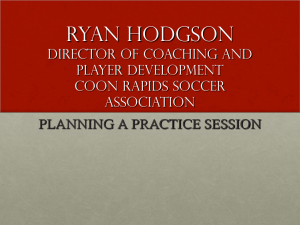 Ryan Hodgson DIRECTOR OF COACHING AND PLAYER