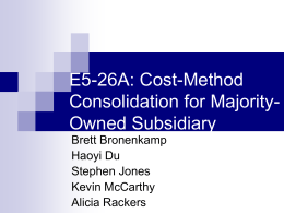 E5-26A: Cost-Method Consolidation for Majority