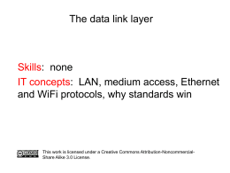 Presentation: the data link layer, Ethernet and WiFi