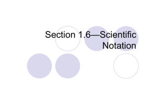 Section 1.6 Scientific Notation