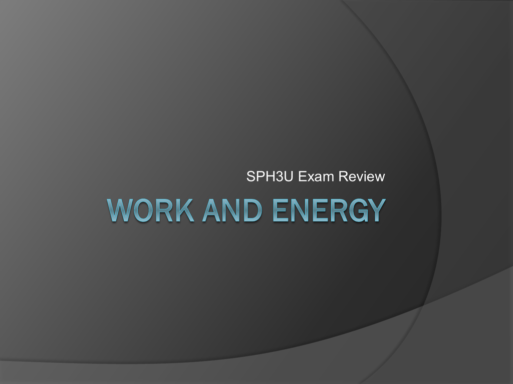 SPH3U Work-and-Energy-Exam