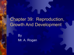 Chapter 45: Reproduction, Growth And Development