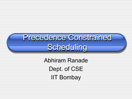 Algorithms for Precedence Constrained Scheduling
