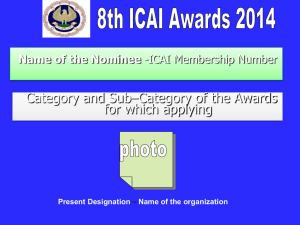 Standard Template for Nominee`s Power Point Presentation for ICAI