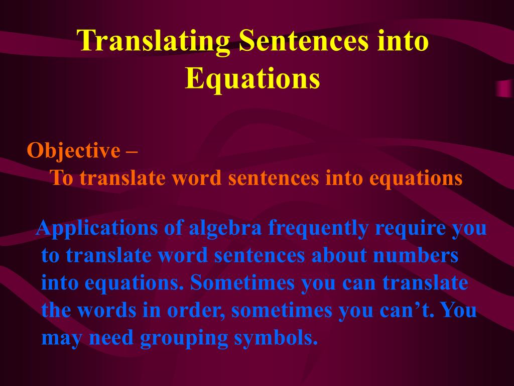 Translating Sentences Into Equations