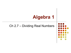 Ch 2.7 Dividing Real Numbers
