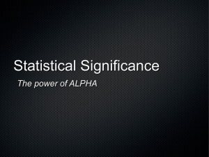 45. INTERPRETING ALPHA (significance level)