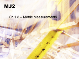 MJ2 - Ch 1.8 Metric Measurement