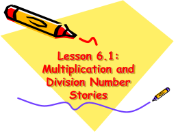 Lesson 6.1: Multiplication and Division Number Stories