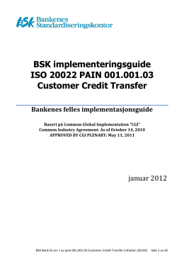 BSK implementeringsguide ISO 20022 PAIN 001.001.03 Customer
