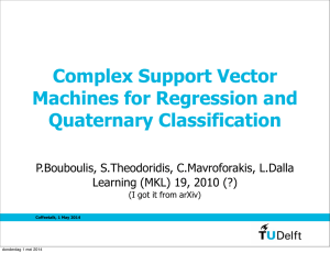 Complex Support Vector Machines for Regression and Quaternary