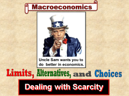 science of scarcity - Teaching Macroeconomics and economics with