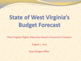 State of West Virginia*s Economic and Fiscal Outlook