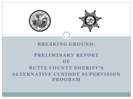 Butte County Sheriff*s Office - Association for Criminal Justice