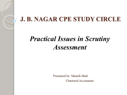 Practical Issues in Scrutiny Assessment