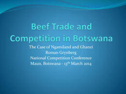 Beef Trade and Competition in Botswana1