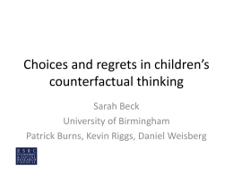 Choices and regrets in children`s counterfactual thinking