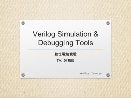 Verilog Simulation & Debugging Tools