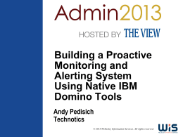 IBMAdmin2013_Pedisich_Buildingaproactivemonitoring