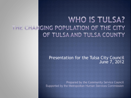 population trends - Community Service Council of Greater Tulsa