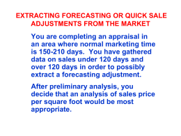 EXTRACTING FORECASTING OR QUICK SALE