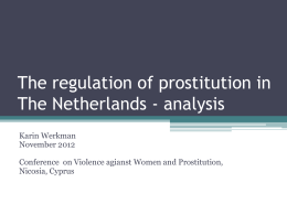 Analysis of the legalisation of prostitution in The Netherlands