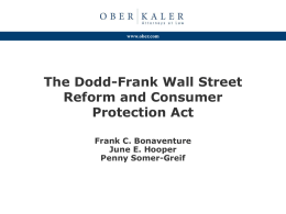 The Dodd-Frank Wall Street Reform and Consumer Protection Act