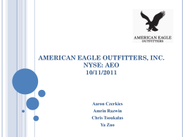 American Eagle Outfitters, Inc. NYSE: AEO 10/11/2011