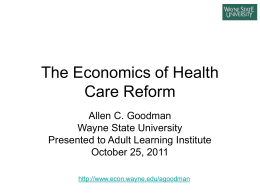 The Economics of Health Care Reform