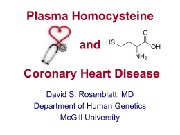 Plasma Homocysteine and Coronary Heart Disease