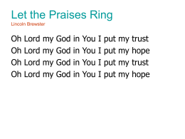 Let the Praises Ring Lincoln Brewster