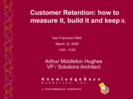 Customer Retention - Database marketing Institute