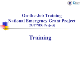 OJT/NEG Project Training Power Point Presentation