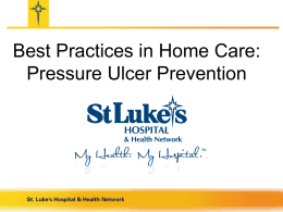Background of the Pressure Ulcer Prevention Initiative